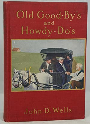 Old Good-by's and Howdy-do's