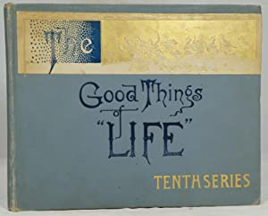 The Good Things of Life, Tenth Series