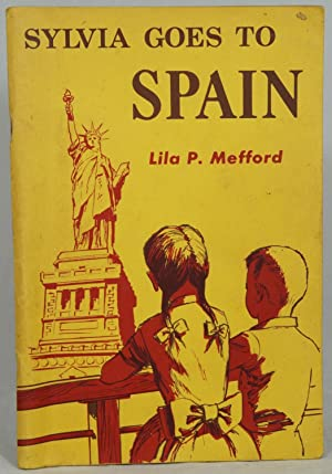 Sylvia Goes to Spain (1961 Foreign Mission Graded Series)