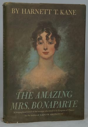 The Amazing Mrs. Bonaparte: A Novel Based on the Life of Betsy Patterson