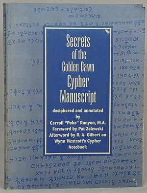 Secrets of the Golden Dawn Cypher Manuscript: Runyon, Carroll