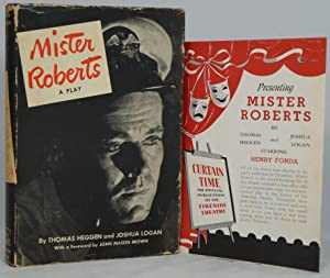 Mister Roberts: A Play: Heggen, Thomas; Logan,