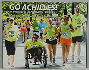 Go Achilles!: A Celebration of the Power of the Human Spirit (Third Edition)