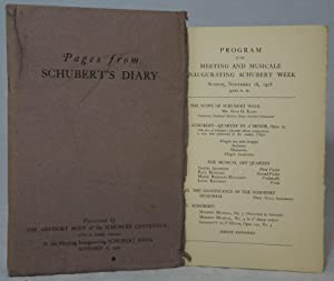 Pages from Schubert's Diary [and] Program of the Meeting and Musicale Inaugurating Schubert Week