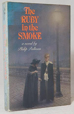 The Ruby in the Smoke: Pullman, Philip