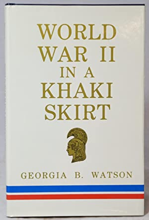 World War II in a Khaki Skirt