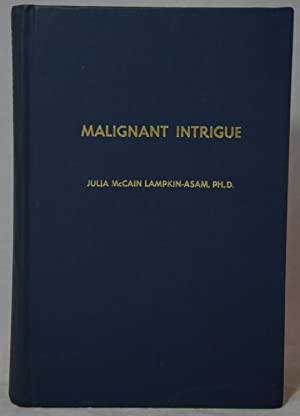 Malignant Intrigue