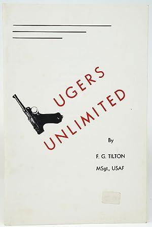 Lugers Unlimited: Tilton, F. G.