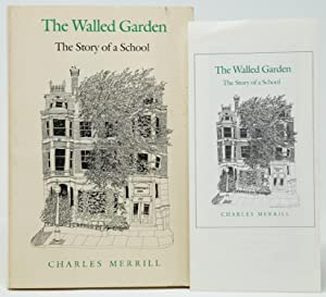 The Walled Garden: The Story of a School