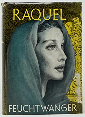 Raquel: The Jewess of Toledo: Feuchtwanger, Lion