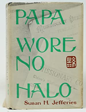 Papa Wore No Halo