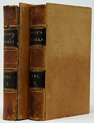 The Works of Mrs. Amelia Opie, Volume I and Volume II [Incomplete Set, 2 Volumes Only]