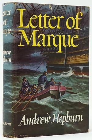 Letter of Marque: Hepburn, Andrew