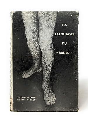 """Les Tatouages du """"Milieu"""": Delarue, Jacques; Giraud,"""