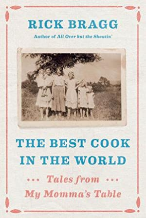 [Signed] The Best Cook in the World: Tales from My Momma's Table