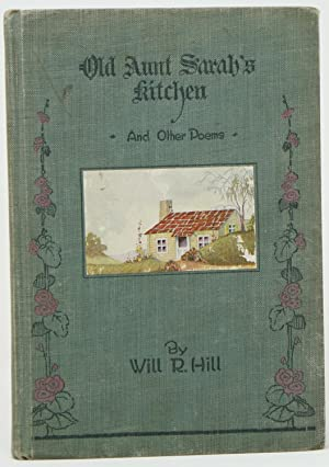 Old Aunt Sarah's Kitchen and Other Poems