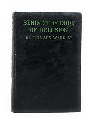 Behind the Door of Delusion