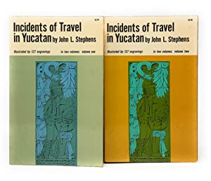 Incidents of Travel in Yucatan in Two Volumes [Two Vol. Set]