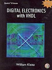 Digital Electronics with VHDL: William Kleitz