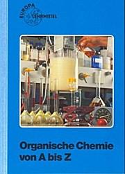 Organische Chemie von A bis Z: Rolf Lucks