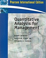 Quantitative Analysis for Management: Ralph M. Stair