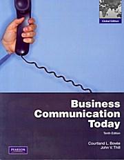 Business Communication Today: John V. Thill
