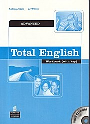 Total English Advanced Workbook (with key): J. J. Wilson
