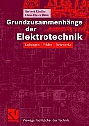 Grundzusammenhänge der Elektrotechnik: Klaus-Dieter Haim Herbert