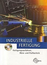 Industrielle Fertigung: Prof. Dr.-Ing. Dietmar Schmid