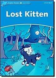 Oxford Dolphin Readers. Lost Kitten: Genny Haines (Illustrator)