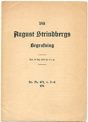 Vid August Strindbergs begrafning. Den 19 Maj 1912 kl. 8. f. m.: Strindberg]