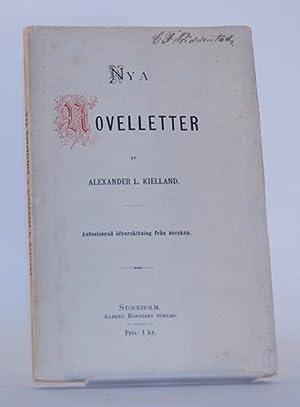 Nya novelletter. Autoriserad öfversättning från norskan.: Kielland, Alexander L.
