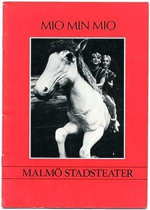 Mio min Mio. Efter hennes egen bok: Lindgren, Astrid