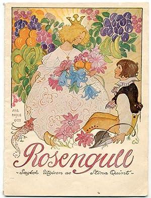 Rosengull. Sagor av Hjalmar Bergman, Ruth Rosenius-Högman,: Rosengull] Quint, Stina