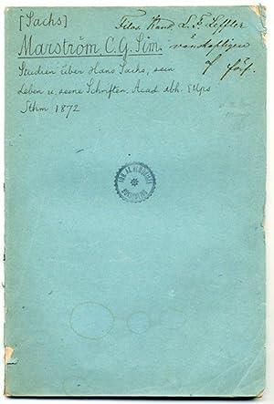 Studien über Hans Sachs, sein Leben und seine Schriften.: Sachs] Marström, Conrad Gust. Simeon
