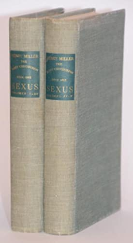 Sexus. Vol. I-V. The Rosy Crucifixion, Book One. (Two volume set).: Miller, Henry