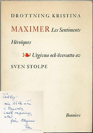 Maximer. Les Sentiments Héroïques. Utgivna och översatta av Sven Stolpe.: Kristina...