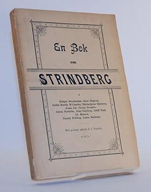 En bok om Strindberg af Holger Drachmann, Knut Hamsun, Justin Huntly M Carthy, Björnstjerne Bj...