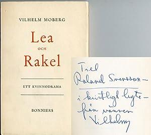 Lea och Rakel. Ett kvinnodrama.: Moberg, Vilhelm