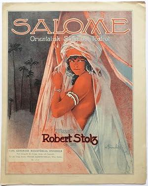 Salome. Orientalisk Sång och Foxtrot. Musik av Robert Stolz. Op. 355.: Stolz, Robert