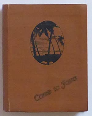 Come to Java. Published by the Official Tourist Bureau Weltevreden. 3rd edition 1926-27.: Official ...