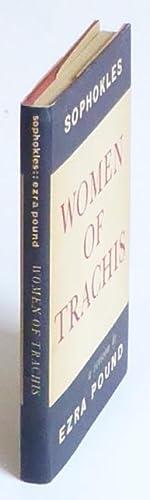 Women of Trachis. A Version by Ezra Pound.: Pound] Sophokles