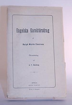 Engelska karaktärsdrag. Öfversättning af A. F. Åkerberg.: Emerson, Ralph Waldo