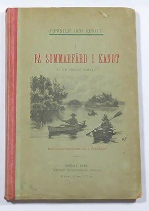 På sommarfärd i kanot. (Turistlif och idrott: Ramsay, August