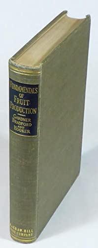 The Fundamentals of Fruit Production. Second edition,: Gardner, Victor Ray