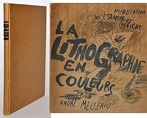 La Lithographie originale en couleurs. Couverture et: Mellerio, André