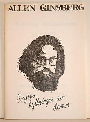 Sorgsna hyllningar av damm. Poesi av Allen Ginsberg. I svensk tolkning av Mikael Ejdemyr.: Ginsberg...