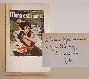 Mona est morte. Roman. Traduit du suédois par Monique d'Argentré. Avant-propos ...