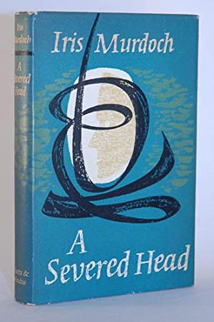 A Severed Head.: Murdoch, Iris