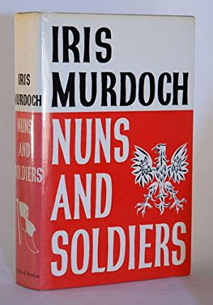 Nuns and Soldiers.: Murdoch, Iris
